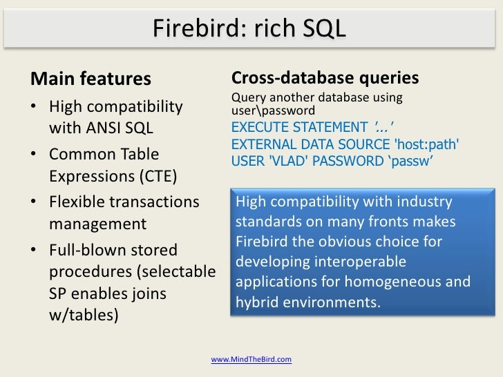 Firebird: rich SQL ...