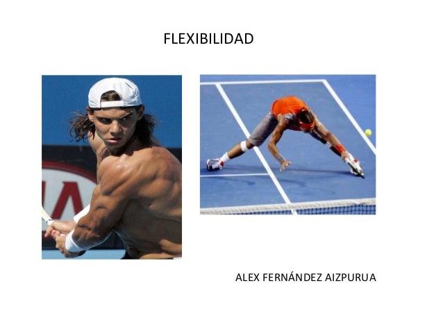 FLEXIBILIDADALEX FERNÁNDEZ AIZPURUA