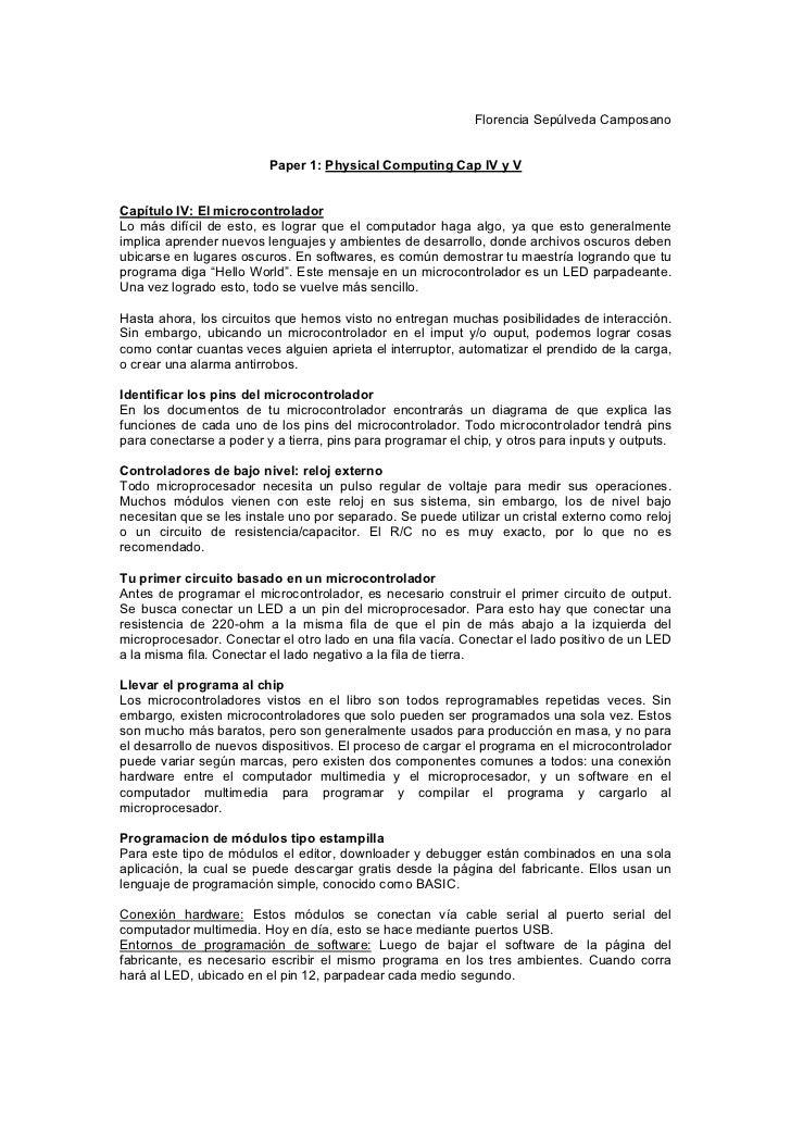 Florencia Sepúlveda Camposano                         Paper 1: Physical Computing Cap IV y VCapítulo IV: El microcontrolad...