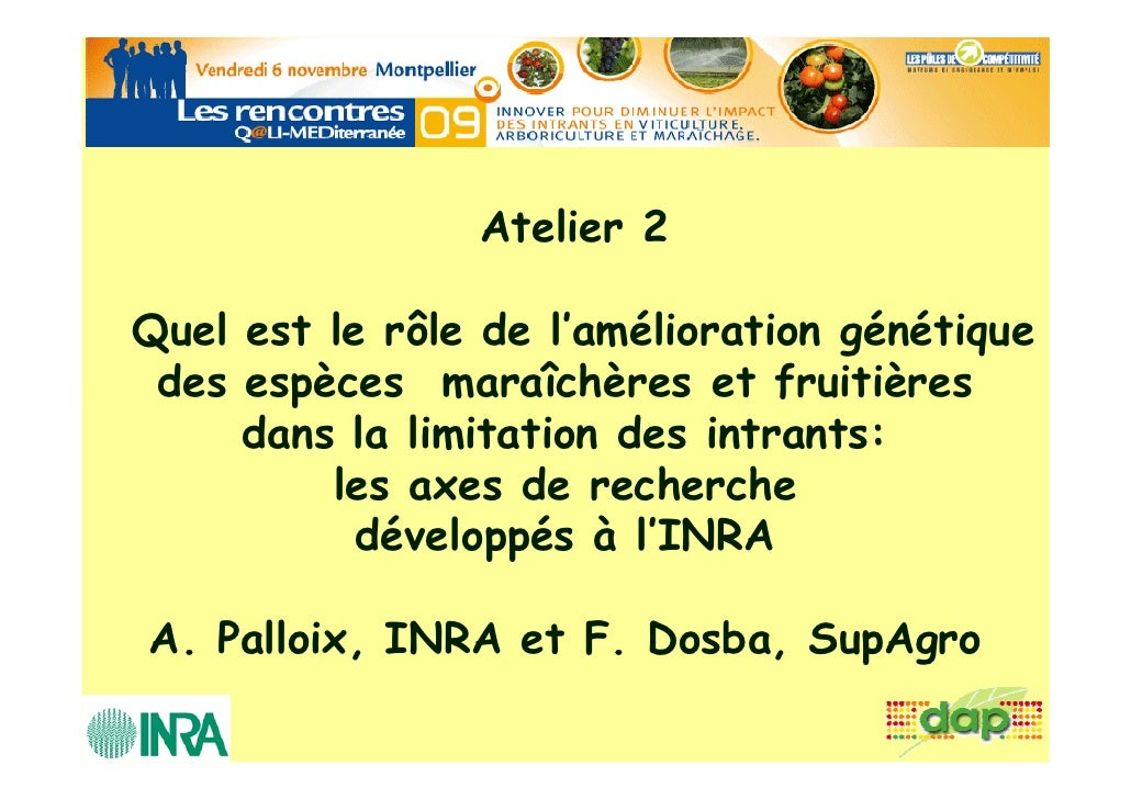 Atelier 2  Quel est le rôle de l'amélioration génétique  des espèces maraîchères et fruitières      dans la limitation des...