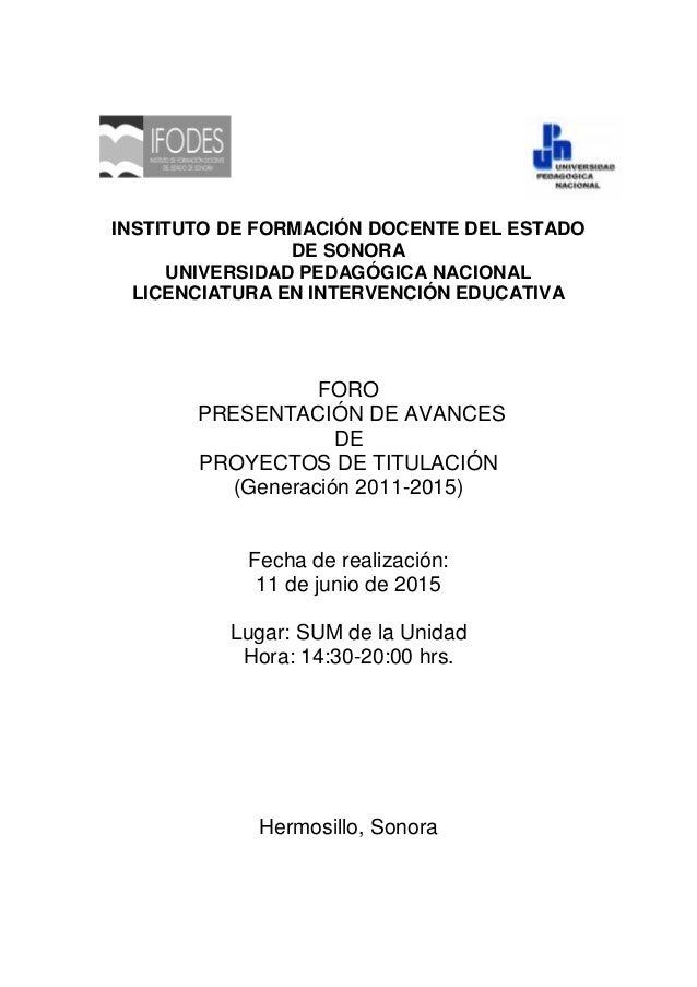 INSTITUTO DE FORMACIÓN DOCENTE DEL ESTADO DE SONORA UNIVERSIDAD PEDAGÓGICA NACIONAL LICENCIATURA EN INTERVENCIÓN EDUCATIVA...