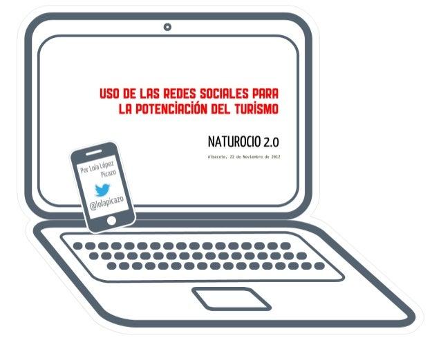 Uso de las Redes Sociales para la potenciación del Turismo. 2º Foro Regional de Turismo de Castilla-La Mancha. Naturocio N...