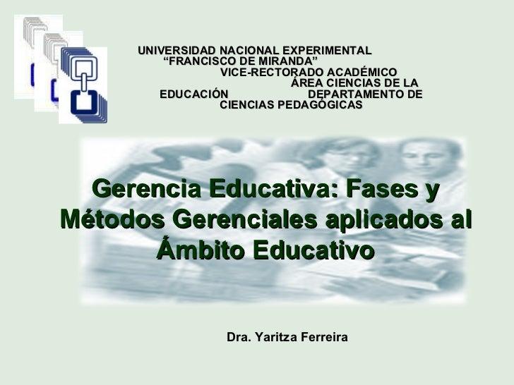 """Dra. Yaritza Ferreira UNIVERSIDAD NACIONAL EXPERIMENTAL  """"FRANCISCO DE MIRANDA""""  VICE-RECTORADO ACADÉMICO  ÁREA CIENCIAS D..."""