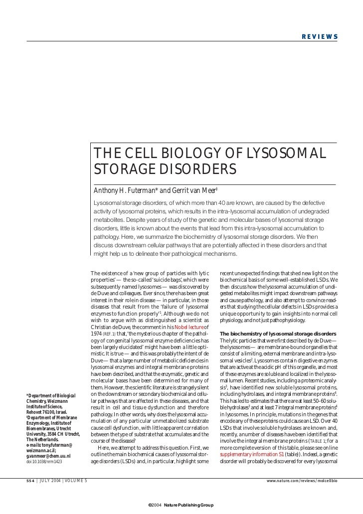 REVIEWS                                     THE CELL BIOLOGY OF LYSOSOMAL                                 STORAGE DISORDER...