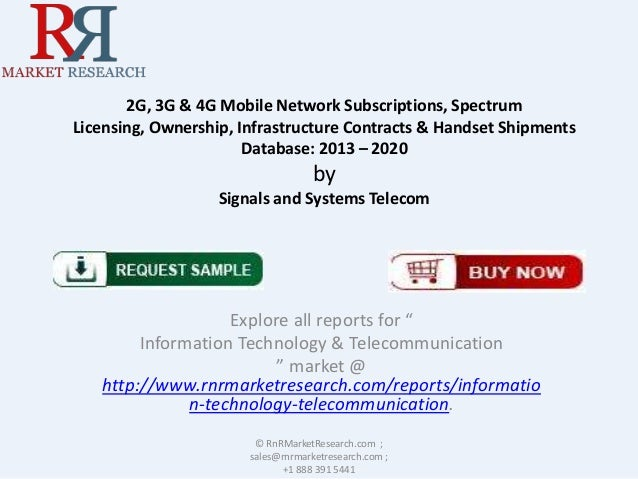 2G, 3G & 4G Mobile Network Subscriptions, Spectrum Licensing, Ownership, Infrastructure Contracts & Handset Shipments Data...