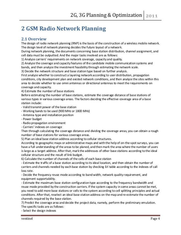 2G, 3G Planning & Optimization  ventinel Page 4  2 GSM Radio Network Planning  2.1 Overview The design of radio network pl...
