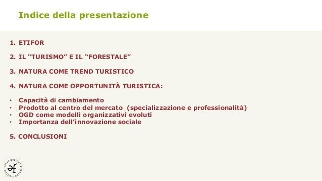 Trend e opportunità per l'ecoturismo nel litorale Veneto Slide 2