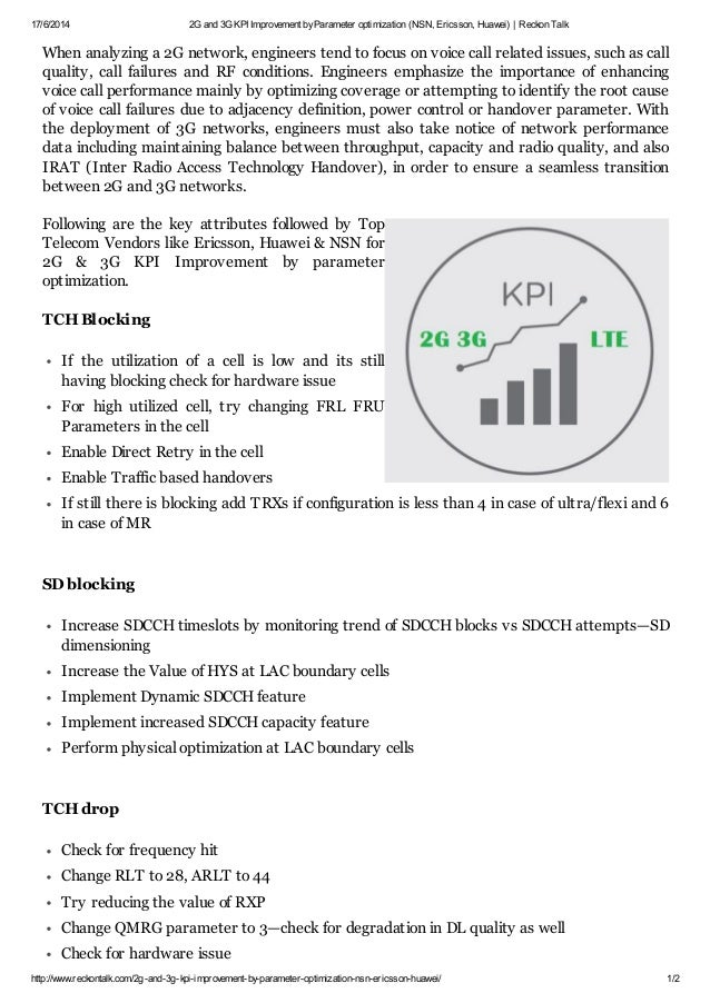 17/6/2014 2G and 3G KPI Improvement by Parameter optimization (NSN, Ericsson, Huawei) | Reckon Talk  When analyzing a 2G n...