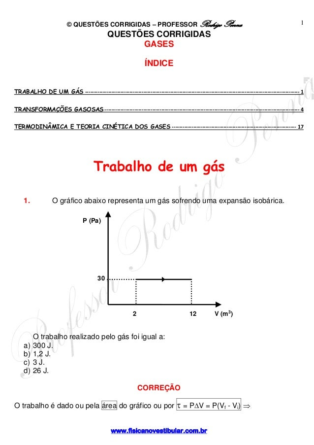 © QUESTÕES CORRIGIDAS – PROFESSOR Rodrigo Penna  2 12 V (m3)  www.fisicanovestibular.com.br  1  QUESTÕES CORRIGIDAS  GASES...