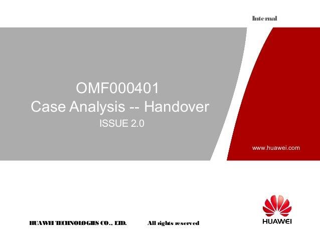 Internal      OMF000401Case Analysis -- Handover                  ISSUE 2.0                                               ...
