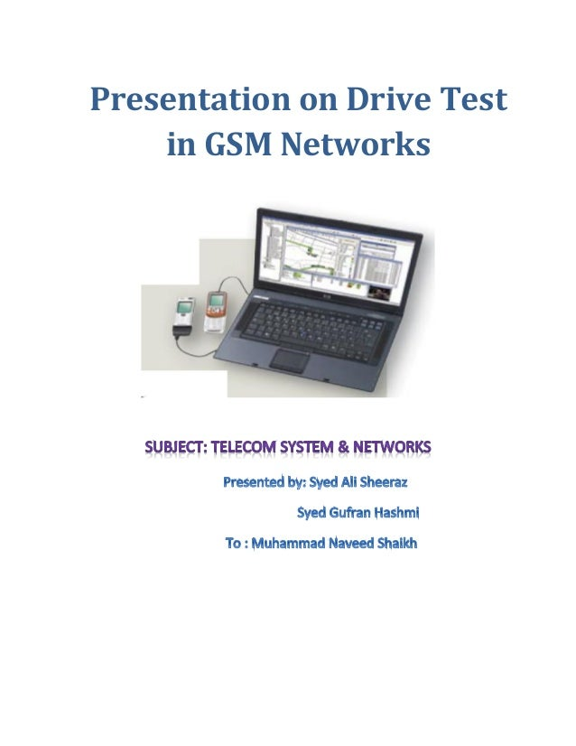Presentation on Drive Test in GSM Networks
