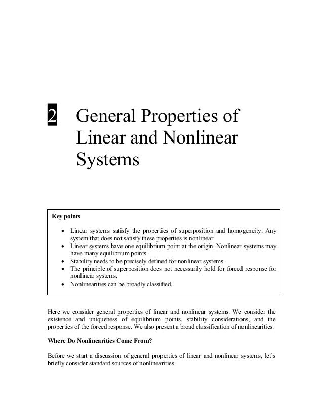 2  General Properties of Linear and Nonlinear Systems  Key points • • • • •  Linear systems satisfy the properties of supe...