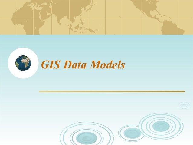 GIS Data Models