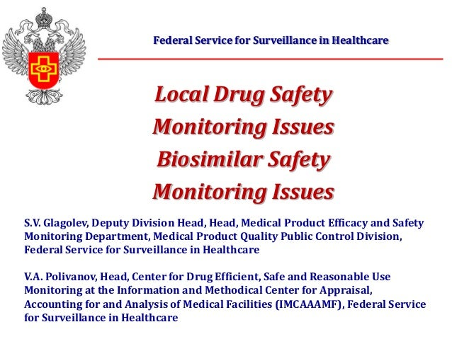 S.V. Glagolev, Deputy Division Head, Head, Medical Product Efficacy and SafetyMonitoring Department, Medical Product Quali...