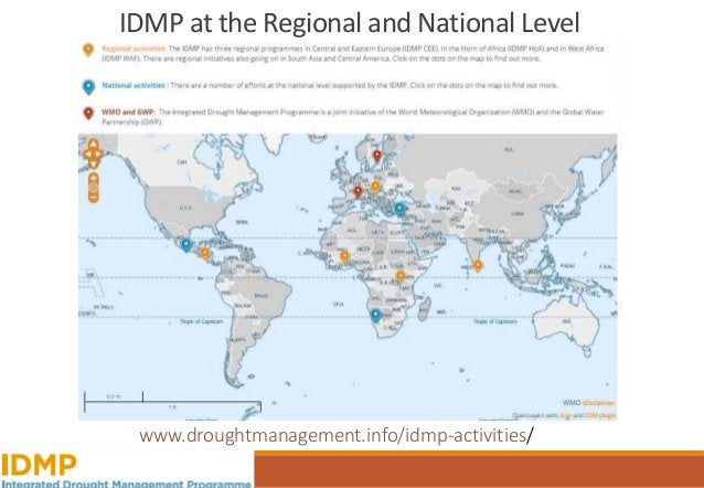 IDMP Regional Programmes and Initiatives Support action and implementation on the ground, adding to existing efforts the s...