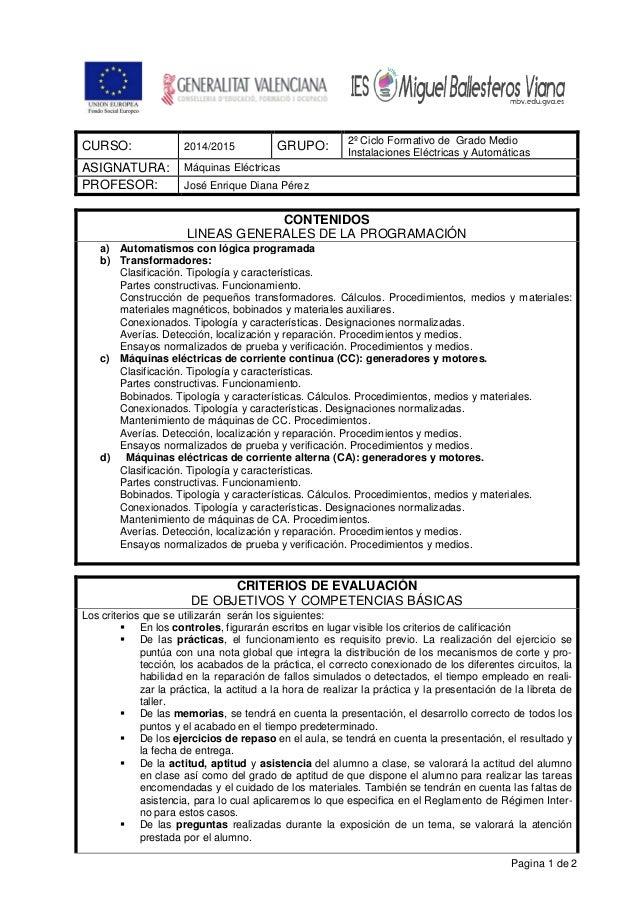 Pagina 1 de 2 CURSO: 2014/2015 GRUPO: 2º Ciclo Formativo de Grado Medio Instalaciones Eléctricas y Automáticas ASIGNATURA:...