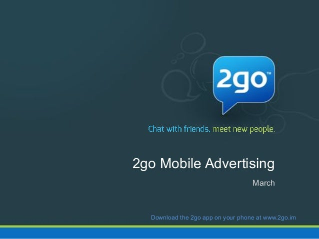 2go Advertising 2014 - March