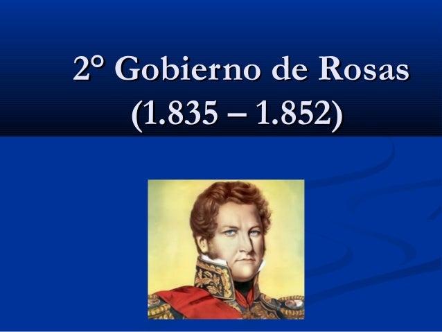 2° Gobierno de Rosas (1.835 – 1.852)
