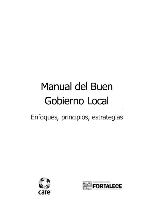 Manual del Buen    Gobierno LocalEnfoques, principios, estrategias