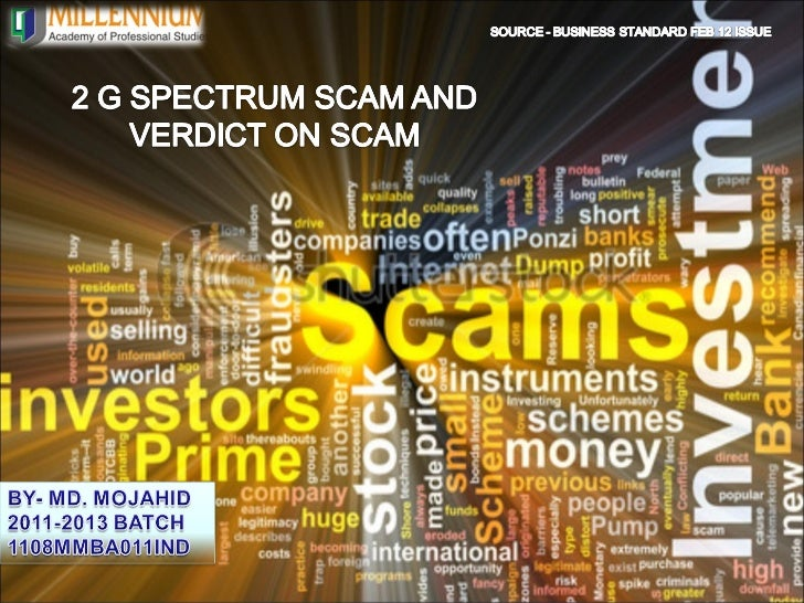 Contents• About 2G.• What is 2G spectrum scam?• Who are Involved?• Media Responses & Market  Response• Steps Taken by Govt...