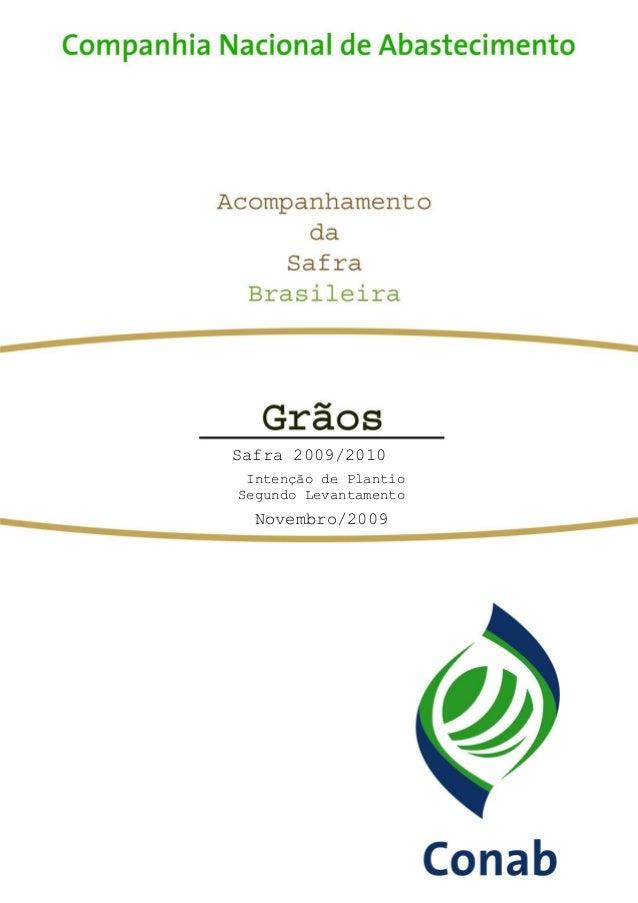 Safra 2009/2010 Intenção de Plantio Segundo Levantamento Novembro/2009