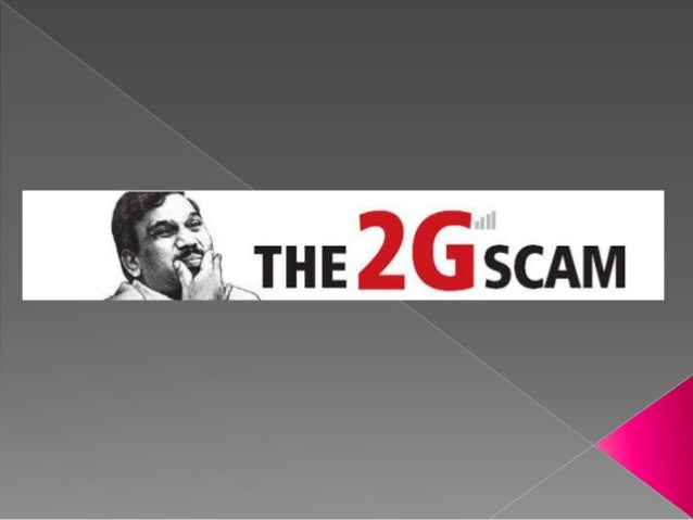  The scam involving politicians and government officials in India  Illegally undercharging mobile telephone companies fo...
