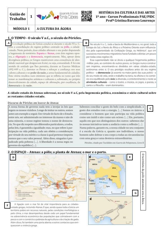 Guião de Trabalho 1 HISTÓRIA DA CULTURA E DAS ARTES 1º ano - Cursos Profissionais PAE/PIDC Profª Cristina Barcoso Lourenço...