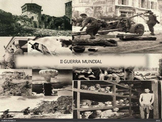 II GUERRA MUNDIALRUBEN FONSECA                       2013