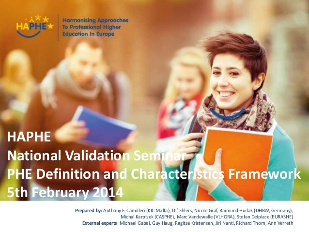 haphe.eurashe.eu1 Presenter Name Event Name HAPHE National Validation Seminar PHE Definition and Characteristics Framework...