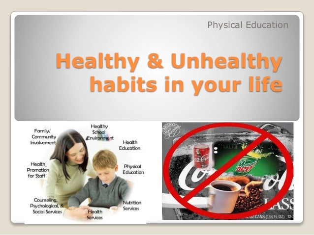 healthy and unhealthy lifestyles More than 97% of americans guilty of unhealthy lifestyle, study says the other 973 percent of american adults get a failing grade on healthy lifestyle habits.