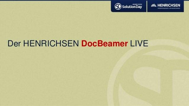 Der HENRICHSEN DocBeamer LIVE