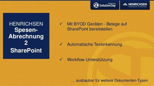 Mit BYOD Geräten - Belege aufSharePoint bereitstellen Automatische Texterkennung Workflow UnterstützungHENRICHSENSpese...