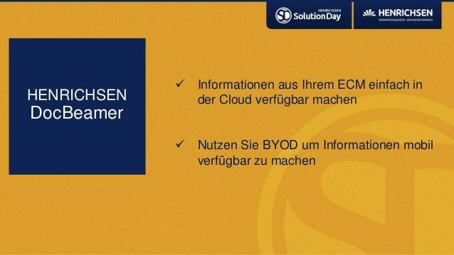  Informationen aus Ihrem ECM einfach inder Cloud verfügbar machen Nutzen Sie BYOD um Informationen mobilverfügbar zu mac...