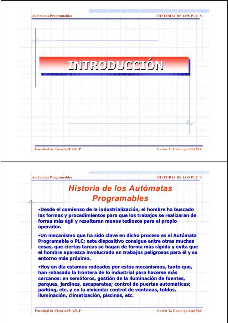 Autómatas Programables                              HISTORIA DE LOS PLC`S                        INTRODUCCIÓN             ...