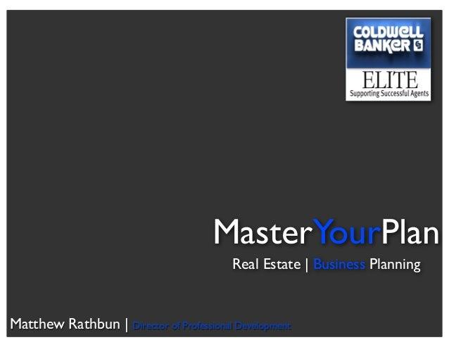 MasterYourPlan Real Estate | Business Planning Matthew Rathbun | Director of Professional Development