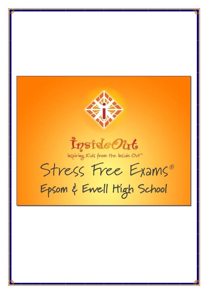 Stress Free Exams           ©                             ©  Epsom & Ewell High School