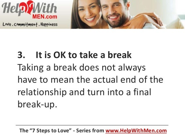 Mean Taking What In Relationship Break Does A A