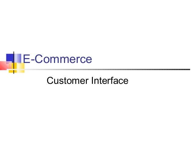 E-Commerce Customer Interface