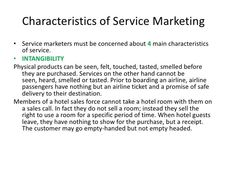 amb340 service marketing Services marketing is an important growth area and students need to understand the unique aspects of the decision process for services and the appropriate application of services marketing principles to both the traditional elements of the marketing mix and the additional elements of the physical setting and processes of service delivery.