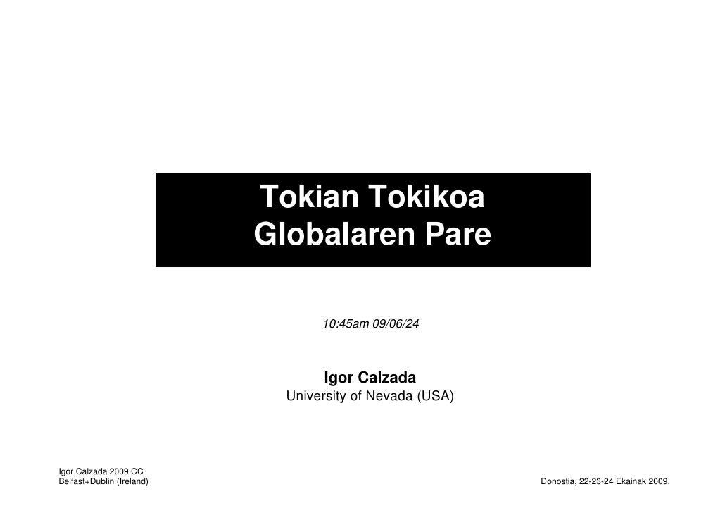Tokian Tokikoa                            Globalaren Pare                                    10:45am 09/06/24             ...