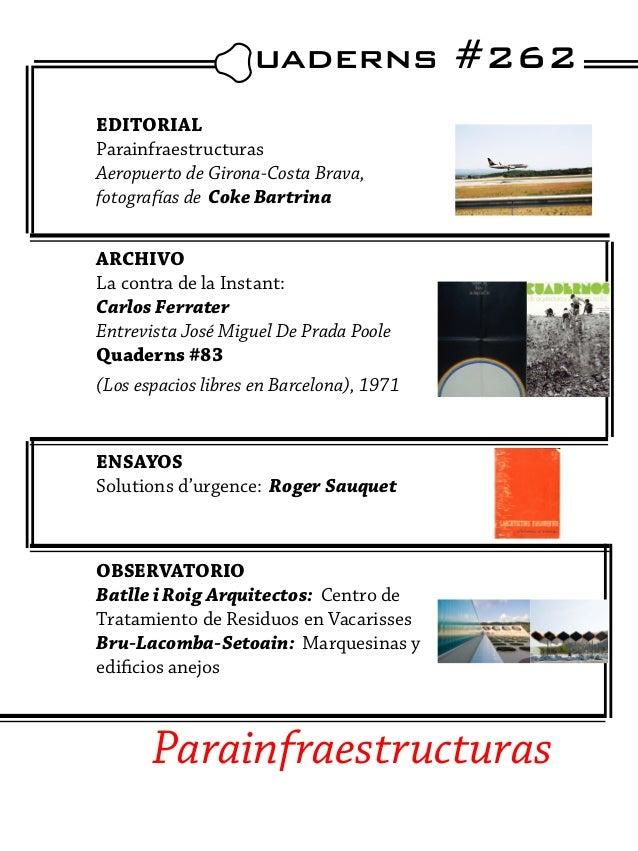 uaderns #262EDITORIALParainfraestructurasAeropuerto de Girona-Costa Brava,fotografías de Coke BartrinaARCHIVOLa contra de...