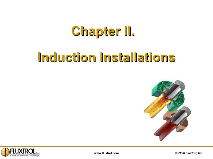 Chapter II.  Induction Installations