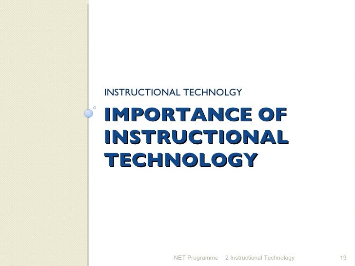 importance of instructional technology