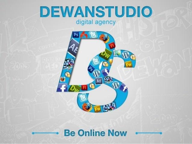 Intergrated Digital   Strategy  26-Maret-2015 08.00-12.00 Oleh Denni Irawan (denni.irawan@dewanstudio.com)