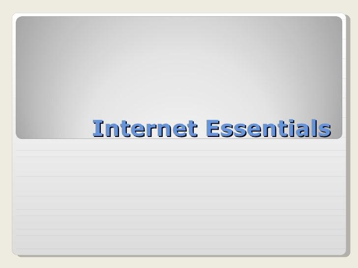 2 internet essentials