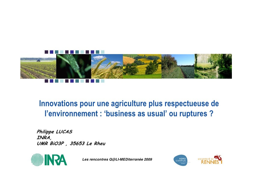 Innovations pour une agriculture plus respectueuse de   l'environnement : 'business as usual' ou ruptures ?  Philippe LUCA...