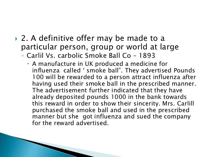 carlil vs carbolic smoke ball A summary and case brief of carlill v carbolic smoke ball co, including the facts, issue, rule of law, holding and reasoning, key terms, and concurrences and dissents.
