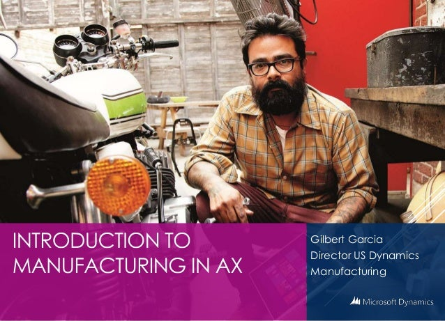 Gilbert Garcia Director US Dynamics Manufacturing