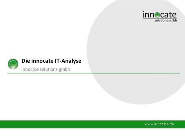 Die innocate IT-Analyse innocate solutions gmbh  www.innocate.de