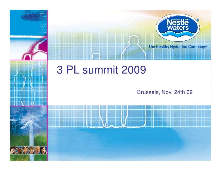 3 PL summit 2009                   Brussels, Nov. 24th 09     1